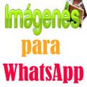Imagenes para Whatsapp