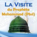 La Visite du Prophète Mohammad