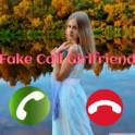 Fake call GirlFriend