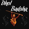 Dhol Badsha
