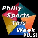 Philly Sports This Week Plus