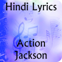 Lyrics of Action Jackson