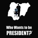 Who wants to be President