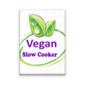 Vegan Slow Cooker