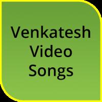 Venkatesh Hit video songs