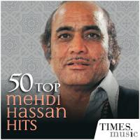 50 Top Mehdi Hassan Hits