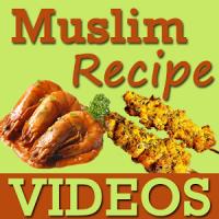 Muslim Recipes VIDEOs