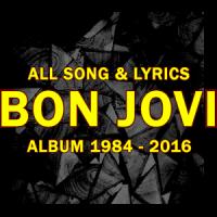 All Lyrics Of Bon Jovi - All Albums (1984-2016)