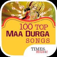 100 Maa Durga Hindi Bhajans
