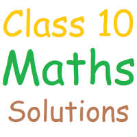 Class 10 Maths Solutions