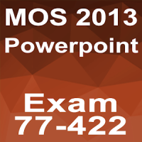 MOS Powerpoint 2013 Core Tutorial Videos