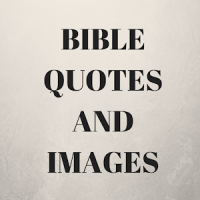 BIBLE QUOTES IMAGES AND SAYINGS