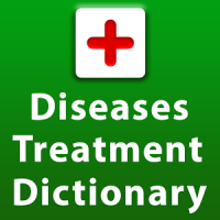 Diseases Causes and Treatments Dictionary