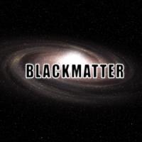 Blackmatter