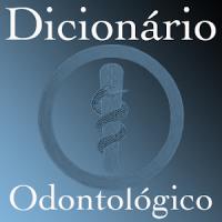 Dicionário Odontológico