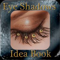 Eye Shadows Idea Book
