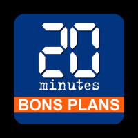20 Minutes Bons Plans