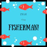 ZELE the fisherman