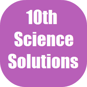 Science X Solutions for NCERT