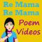 Re Mama Re Mama Re Poem VIDEOs