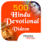 500 Hindu Devotional Videos