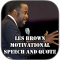 Les Brown Motivation Speech
