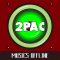 2Pac (Tupac): Offline Songs & Full Lyrics