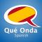 Learn Spanish - Qué Onda