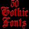 Fonts for FlipFont 50 Gothic